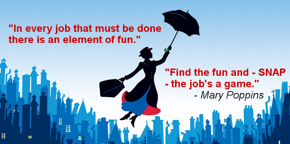 In every job that must be done there is an element of fun.